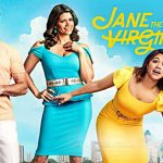 Jane the Virgin Age Rating 2018 Movie Poster Images and Wallpapers