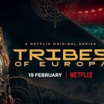 """Netflix is back with a new German series, only this time its a post-apocalyptic teen show; """"Tribes of Europa."""""""