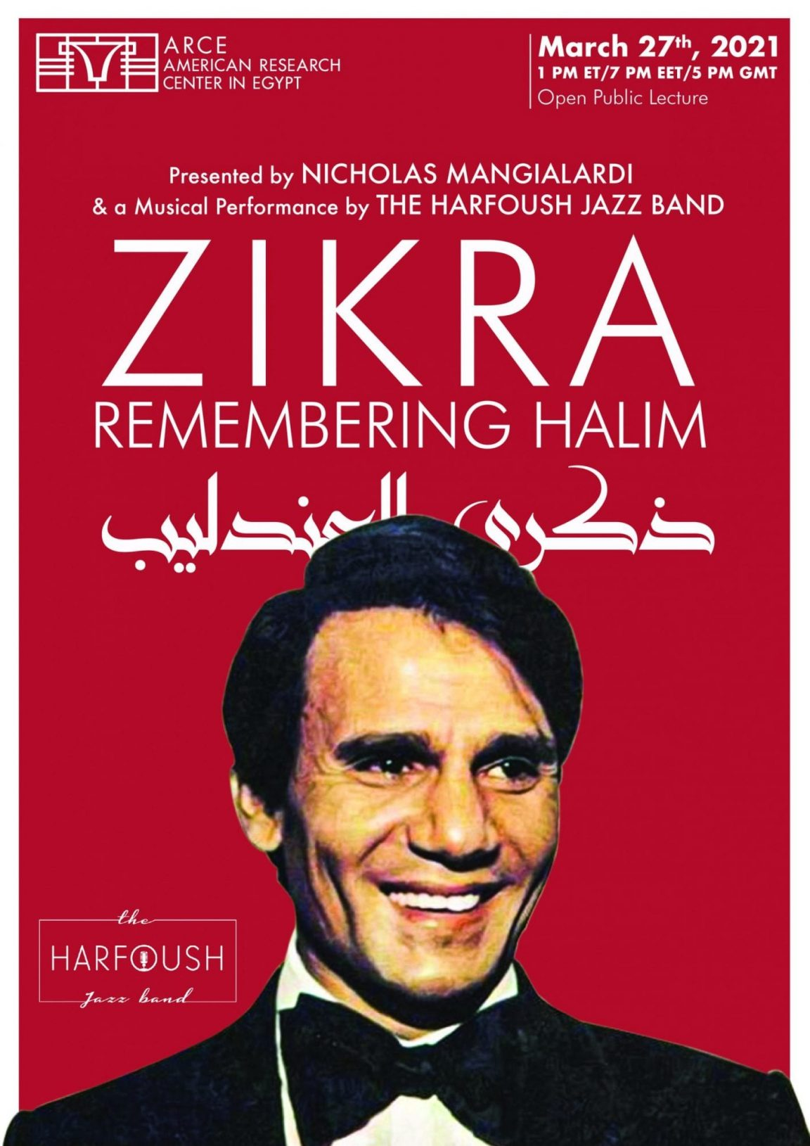 Zikra: Remembering Abd al-Halim Hafiz