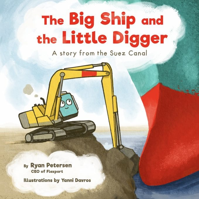 The Big Ship and the Little Gigger: The Inspiring Kids Story about the Man who Set the Ever Given Ship Free!