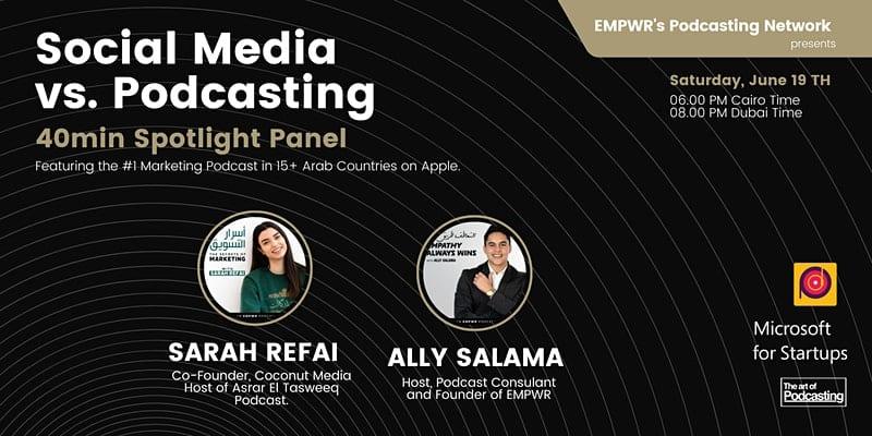 Social Media vs. Podcasting   Spotlight Panel ft. Sarah Refai x EMPWR