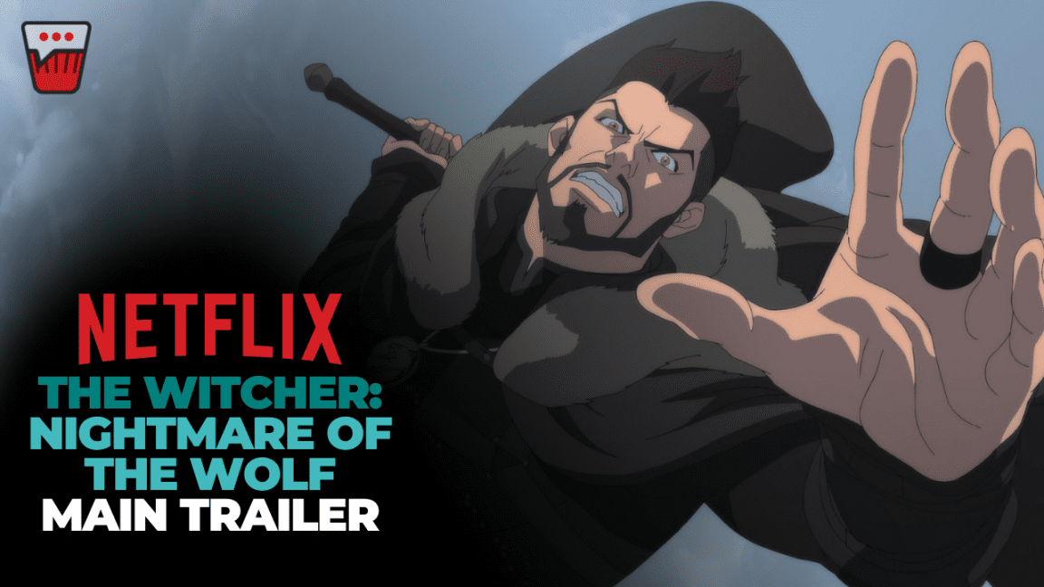 Main Trailer for The Witcher: Nightmare of the Wolf, Launching August 23 on Netflix