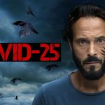 Covid-25: First Thoughts on the First Episode