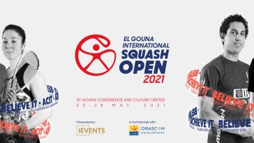 All About the 9th edition of El Gouna International Squash Open