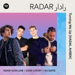 Spotify Announces Second RADAR MENA Collaboration with Viral Chart-Topper