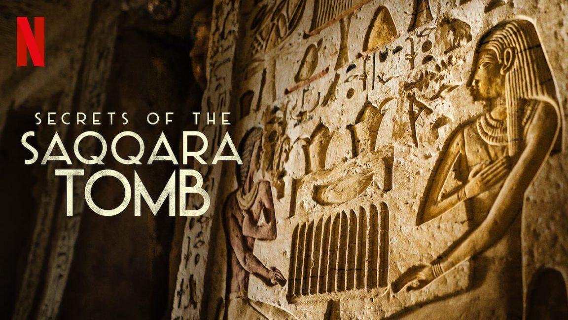 Netflix announces release of docu-feature Secrets of the Saqqara Tomb